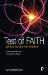 Ruth Bancewicz - Test Of Faith: Spiritual Journeys With Scientists
