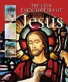 Lois Rock - The Lion Encyclopedia Of Jesus
