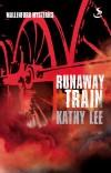 Kathy Lee - Runaway Train