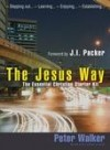 Peter Walker - The Jesus Way