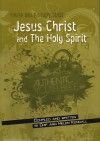 Chip & Helen Kendall - Youth Bible Study Guide: Jesus Christ and the Holy Spirit
