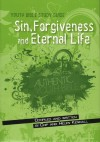 Chip & Helen Kendall - Youth Bible Study Guide: Sin, Forgiveness and Eternal Life