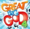 Great Big God - Great Big God 4