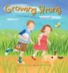 Christina Goodings - Growing Strong
