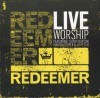Cathy Burton, Martin Cooper, Jo Petch - Reedemer: Live Worship