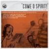 Bifrost Arts - Come O Spirit
