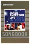 Jared Anderson - Live From My Church