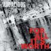 !Audacious - For All It's Worth
