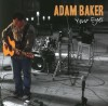 Adam Baker - Your Eyes
