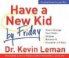 Kevin Leman - Have A New Kid By Friday