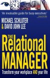 Michael Schluter, & David John Lee - The Relational Manager