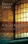 Stephen James - A Heart Exposed