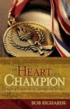 Bob Richards - The Heart Of A Champion
