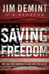 Jim DeMint - Saving Freedom