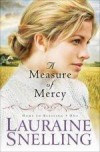 Lauraine Snelling - A Measure Of Mercy
