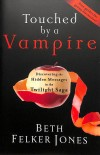 Beth Felker Jones - Touched by a Vampire