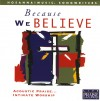Various - Because We Believe: Hosanna! Music Songwriters