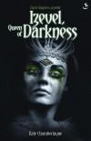Kate Chamberlayne - Dark Chapters: Izevel, Queen of Darkness