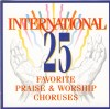 Don Marsh Orchestra & Chorus - International 25 Favourite Praise And Worship Choruses Vol 1