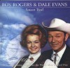 Roy Rogers, Dale Evans - Sunset Trail: 25 Heart-Warming Songs From The West's Most Beloved Duo