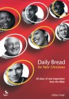 Gillian Peall - Daily Bread For New Christians: 40 Days' Practical Help From The Bible