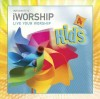 iWorship - iWorship Kids Vol 4