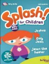 Light - Light: Splash! For Children April-June 2010