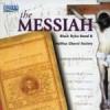 Black Dyke Band and the Halifax Choral Society - The Messiah