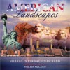 Sellers International Band - American Landscapes