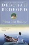 Deborah Bedford - When You Believe