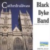 Black Dyke Band - Cathedral Brass