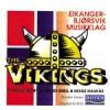 Eikanger-Bjørsvik Musikklag - The Vikings