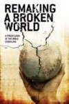 Christopher Ash  - Remaking A Broken World
