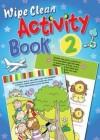 Juliet David  - Wipe Clean Activity Book 2