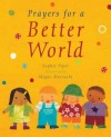 Sophie Piper  - Prayers For A Better World