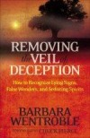 Barbara Wentroble - Removing The Veil Of Deception