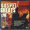 Various - Verity Presents The Gospel Greats Vol 1: Live
