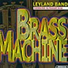 Leyland Band - Brass Machine