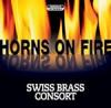 Swiss Brass Consort - Horns On Fire