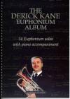 Derick Kane - The Derick Kane Euphonium Album