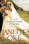 Janette Oke - Spring's Gentle Promise