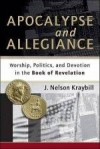 J Nelson Kraybill - Apocalypse And Allegiance