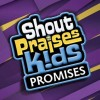 Shout Praises Kids - Promises