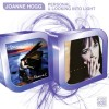 Joanne Hogg - Personal & Looking Into Light