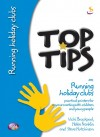 Vicky Brackpool, et al - Top Tips: On Running Holiday Clubs