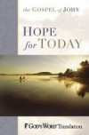 Hope For Today - The Gospel Of John