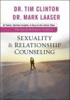 Tim Clinton & Mark Laaser - The Quick-Reference Guide To Sexuality & Relationship Counselling