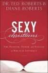 Ted & Diane Roberts - Sexy Christians