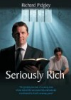 Richard Pidgley - Seriously Rich