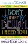 Eddie L Long - I Don't Want Delilah, I Need You!